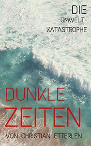 dunkle_zeiten_christian_etterlen_web