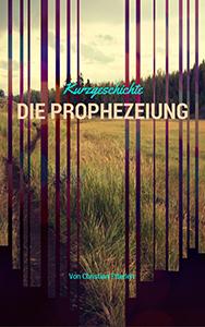 die_prophezeiung_christian_etterlen_web